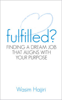 Fulfilled? Finding your dream job